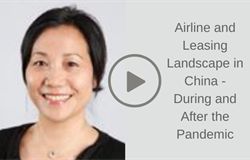 ISTAT Learning Lab: Airline and Leasing Landscape in China - During and After the Pandemic